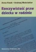 Mościskier Andrzej - Rzeczywistość praw dziecka w rodzinie