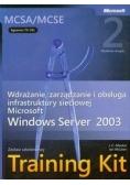 MCSA/MCSE Egzamin  70-291 Wdrażanie zarządzanie i obsługa infrastruktury sieciowej Microsoft Server 2003 + CD