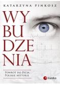 Wybudzenia. Powrót do życia. Polskie historie