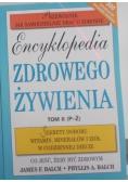 Encyklopedia zdrowego żywienia tom II