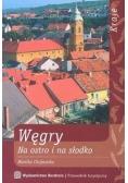 Węgry Na ostro i na słodko