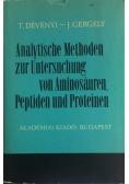 Analytische Methoden zur Untersuchung von Aminosauren, Peptiden und Proteinen
