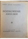 Pozdrowienie Anielskie, 1935 r.