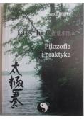 Tai Chi Chuan Filozofia i praktyka