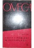 Omega. Testy i pomiary w psychologii