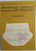 Dokumentacja i informacja naukowa w archeologii