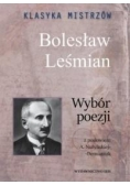 Klasyka mistrzów. Bolesław Leśmian. Wybór poezj