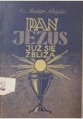 Pan Jezus już się zbliża, 1949 r.