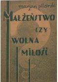 Małżeństwo czy wolna miłość, 1935 r.