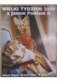 Mari Arturo - Wielki Tydzień 2000 z Janem Pawłem II
