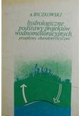 Hydrologiczne podstawy projektów wodnomelioracyjnych