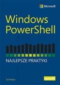 Windows PowerShell. Najlepsze praktyki