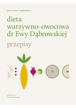 Dieta warzywno-owocowa dr Ewy Dąbrowskiej Przepisy