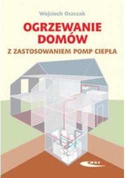Ogrzewanie domów z zastosowaniem pomp ciepła