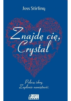Znajdę cię, Crystal. Nowa