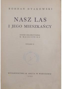 Nasz las i jego mieszkańcy, 1939 r.