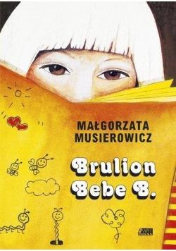 Brulion Bebe B. w.2016r.