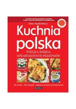 Kuchnia polska: Wielka księga sprawdzonych przepisów