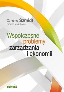 Współczesne problemy zarządzania i ekonomii