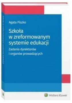 Szkoła w zreformowanym systemie edukacji