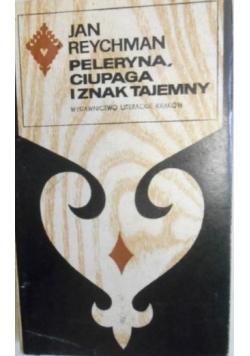 Peleryna, ciupaga i znak tajemny
