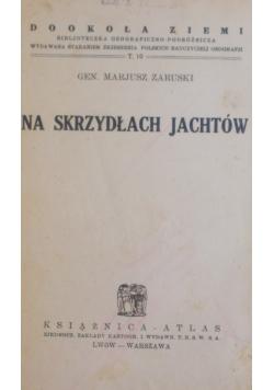 Na skrzydłach jachtów , 1933 r.