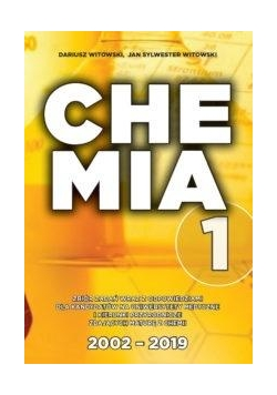 Chemia T.1 Matura 2002-2019 zb. zadań wraz z odp.