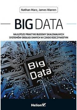 Big Data. Najlepsze praktyki budowy skal. systemów