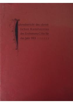Jahresbericht des christlichen Kunstvereins ,1913r.