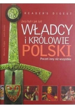 Jacy byli i jak żyli władcy i królowie Polski