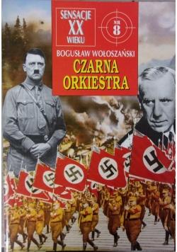 Sensacje XX wieku, Czarna Orkiestra