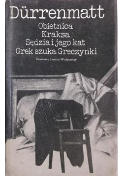 Obietnica. Kraksa. Sędzia i jego kat. Grek szuka Greczynki