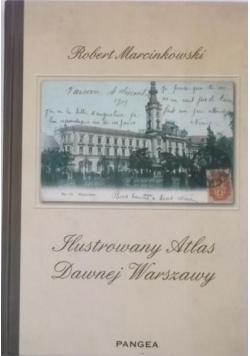 Ilustrowany Atlas Dawnej Warszawy