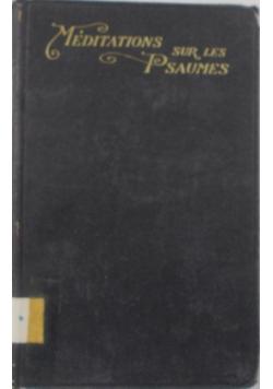 Meditations sur les Psaumes,1914r.
