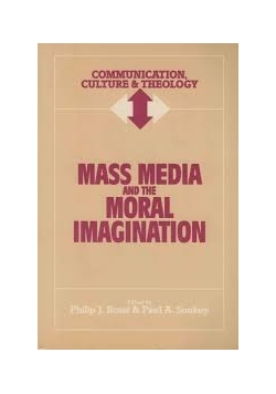 Mass media and the moral imagination