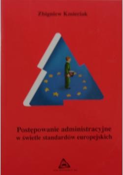 Postępowanie administracyjne w świecie standardów europejskich