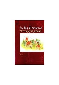 Dziecięcym Piórem wyd. 1-tomowe - Jan Twardowski