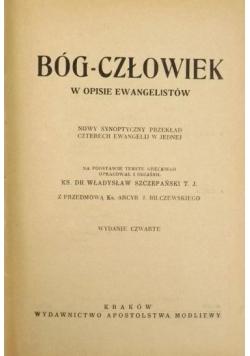 Bóg-człowiek w opisie ewangelistów, 1949 r.