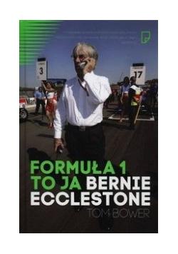 Formuła 1. To ja Bernie Ecclestone. Nowa