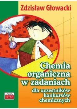 Chemia organiczna w zad. dla uczest. konk. chem.