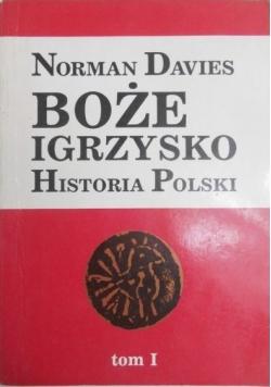 Boże Igrzysko Historia Polski tom II