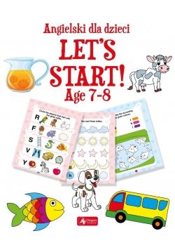 Angielski dla dzieci. Let's Start! Age 78