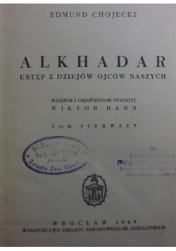 Alkhadar ustęp z dziejów ojców naszych, 1949r., T. IV