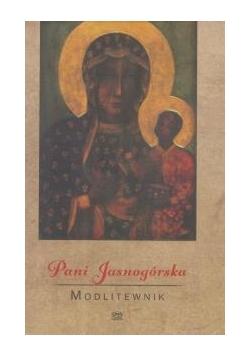 Pani Jasnogórska. Modlitewnik