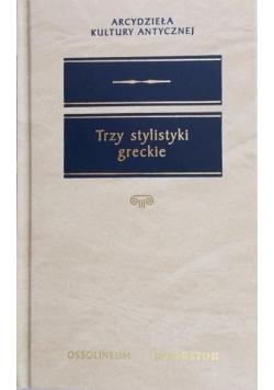 Trzy stylistyki greckie