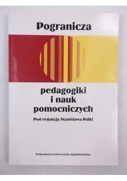 Pogranicza pedagogiki i nauk pomocniczych