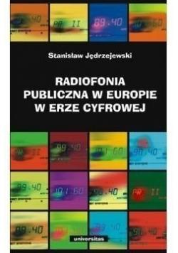Radiofonia publiczna w Europie w erze cyfrowej, Nowa