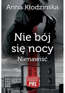 Najlepsze kryminały PRL. Nie bój się nocy..