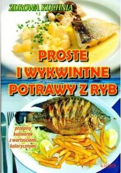 Proste i wykwintne potrawy z ryb