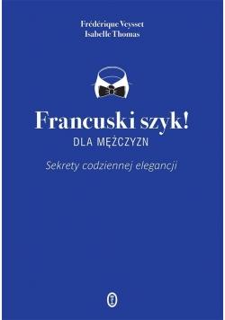 Francuski szyk dla mężczyzn